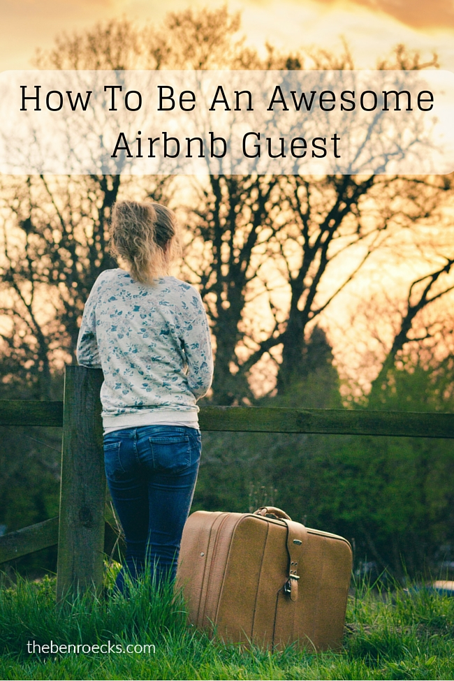 How To Be An Awesome Airbnb Guest