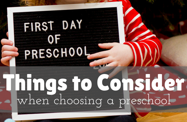 Things to consider when choosing a preschool