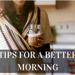 Tips for a better (easier! fancier!) morning