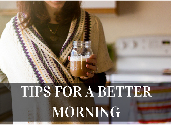Tips for a better morning
