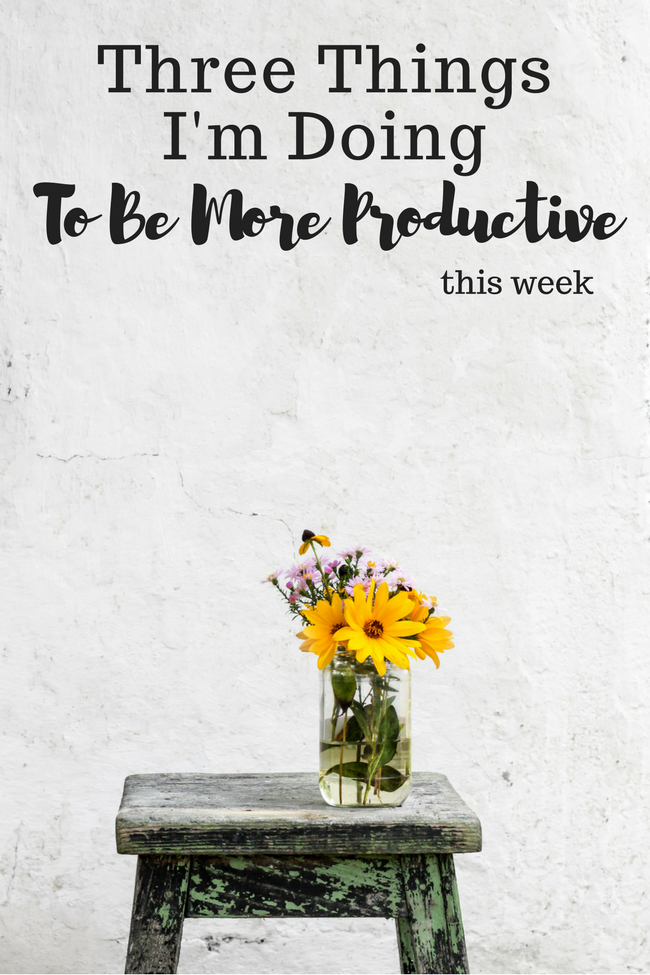 Three Ways To Be More Productive
