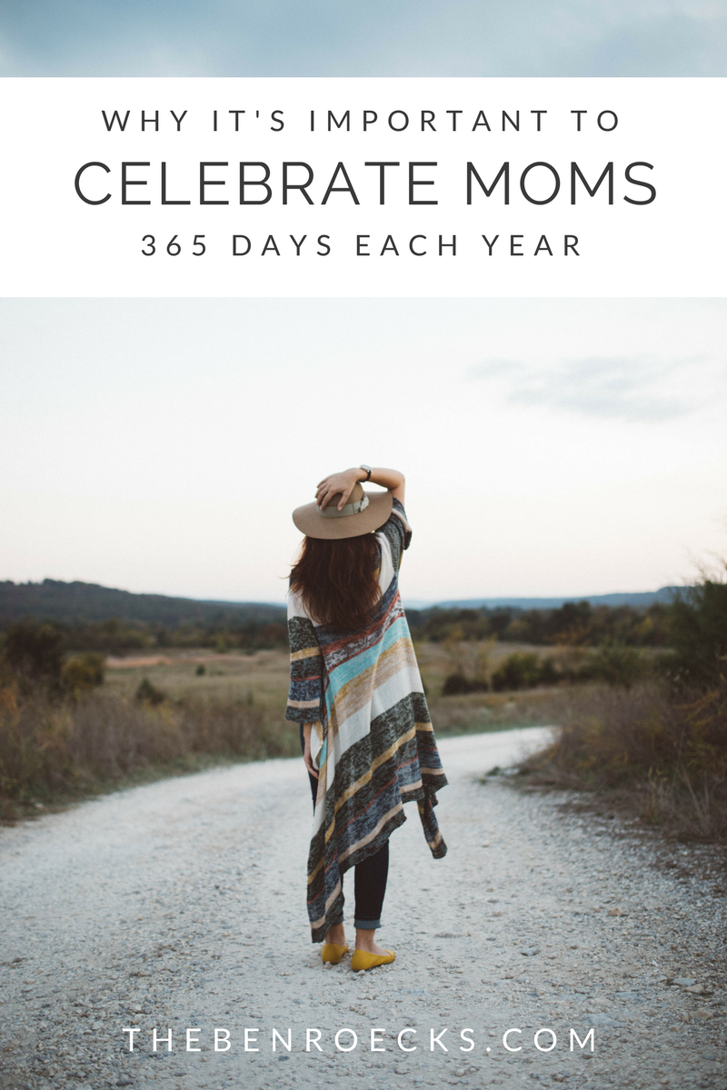 Why It's Important to Celebrate Moms