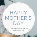 A thank you to the moms in my life