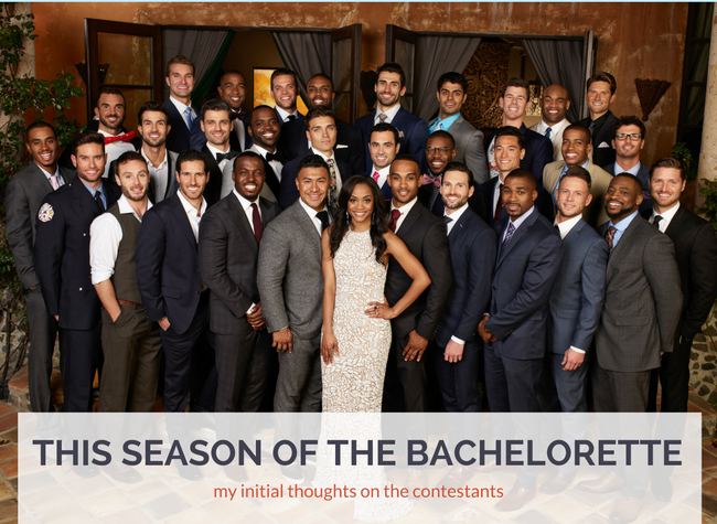 My initial thoughts on the contestants for Rachel's season of The Bachelorette