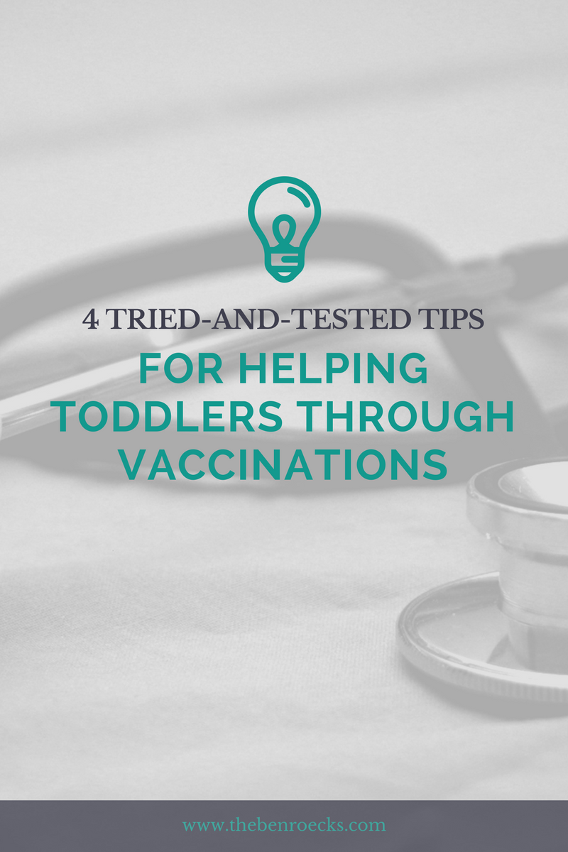 4 Tips For Helping Toddlers Through Vaccinations