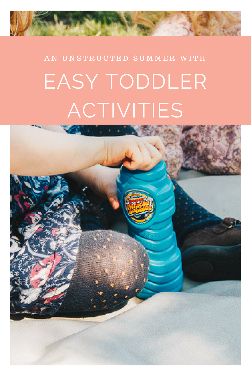 Fun activities for toddlers this summer!