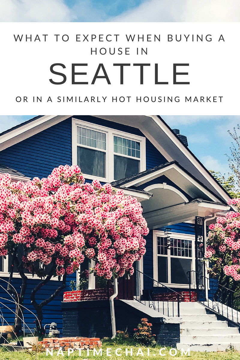 What to expect when you're looking to buy a house in Seattle or a similarly hot housing market