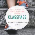 Workout update: I'm trying ClassPass (again)!