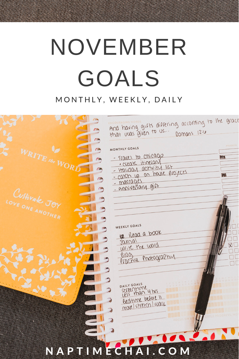November Goals 2018 (Monthly, Daily, Weekly)
