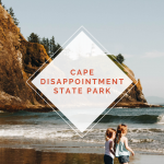 Adventuring with Kids: Camping at Cape Disappointment