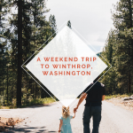 Adventuring with Kids: Traveling to Winthrop