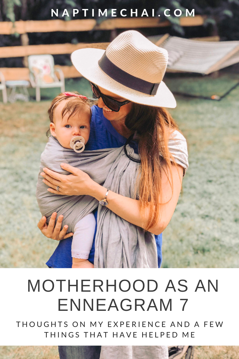 Surviving motherhood as a type 7 on the Enneagram
