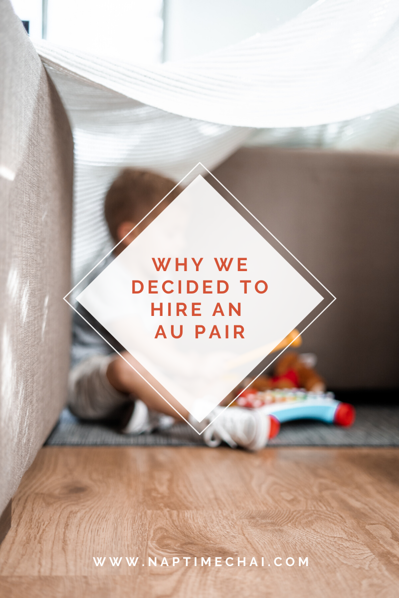 Why We Decided To Hire An Au Pair