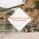 Adventuring With Kids: Camping at Deception Pass