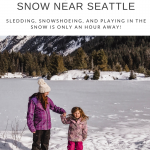 Where To Play In The Snow Near Seattle